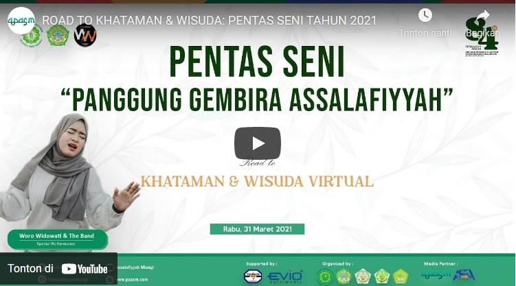 Pentas Seni Panggung Gembira Assalafiyyah 2021